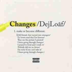 DeJ Loaf - Changes